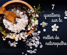 Les questions les plus courantes avant de devenir naturopathe